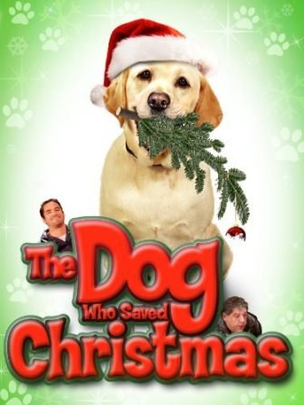 The Dog Who Saved Christmas.jpg